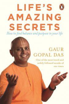 Life's Amazing Secrets  (English, Paperback, Gaur Gopal Das)