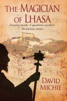 The Magician of Lhasa – A Novice Monk, A Quantum Scientist, An Ancient Secret.  (English, Paperback,